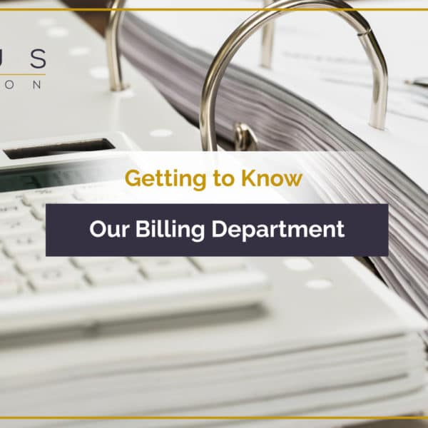 Get to Know Our Billing Department